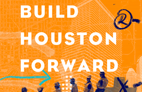 Build Houston Forward